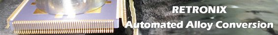 RETRONIX - Automated Alloy Conversion